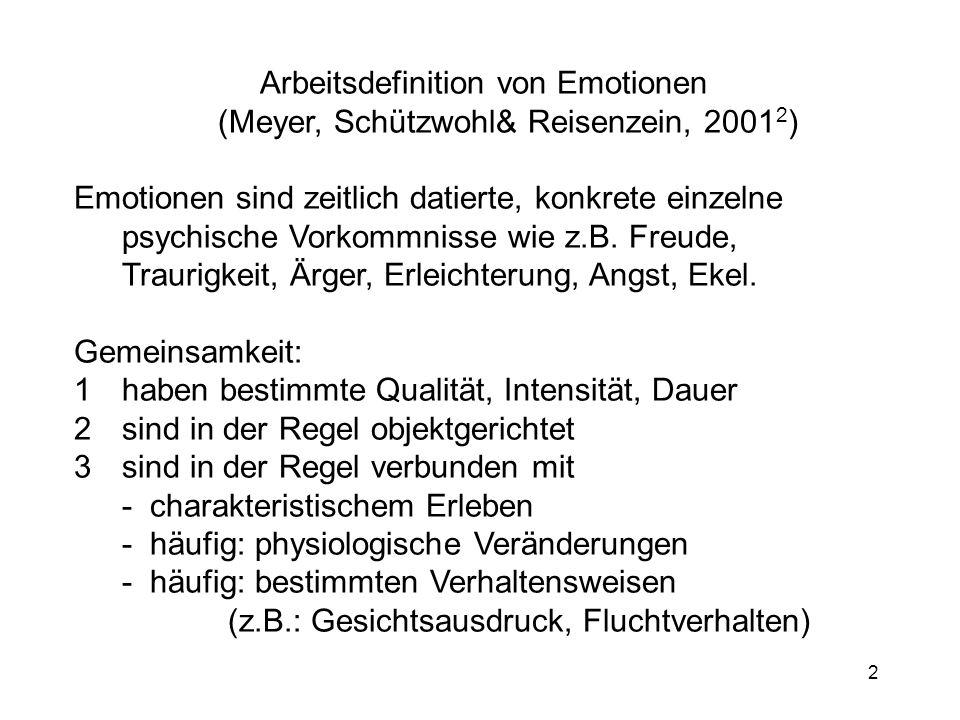 Arbeitsdefinition von Emotionen (Meyer, Schützwohl& Reisenzein, 20012)