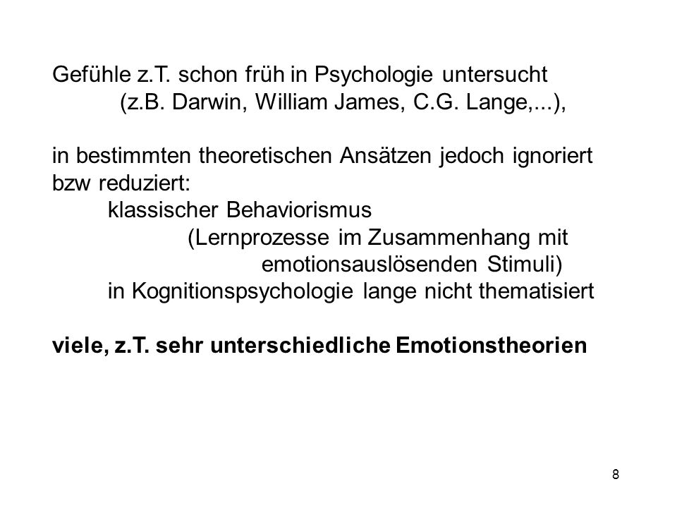 Gefühle z.T. schon früh in Psychologie untersucht