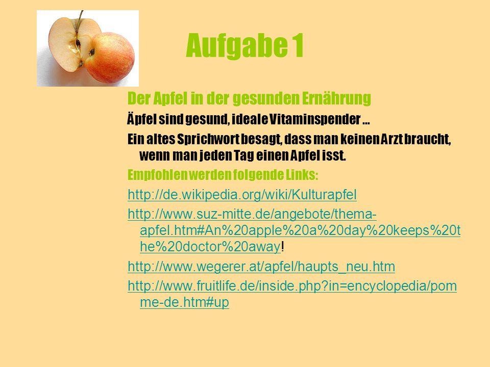 Aufgabe 1 Der Apfel in der gesunden Ernährung