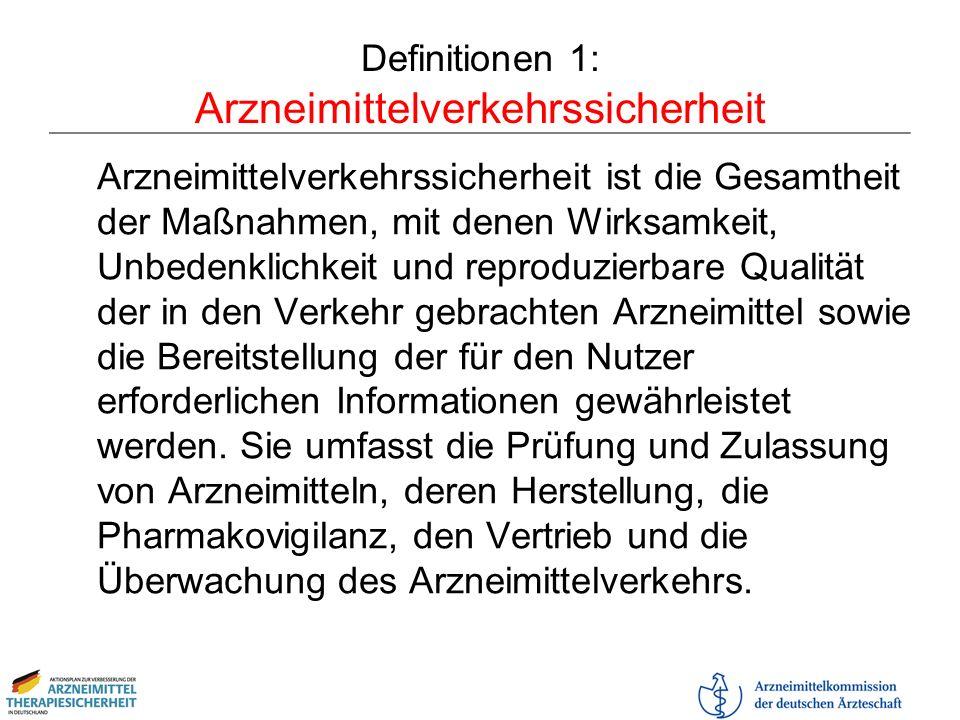 Definitionen 1: Arzneimittelverkehrssicherheit