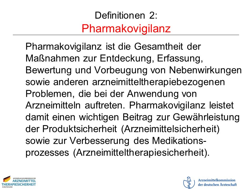 Definitionen 2: Pharmakovigilanz