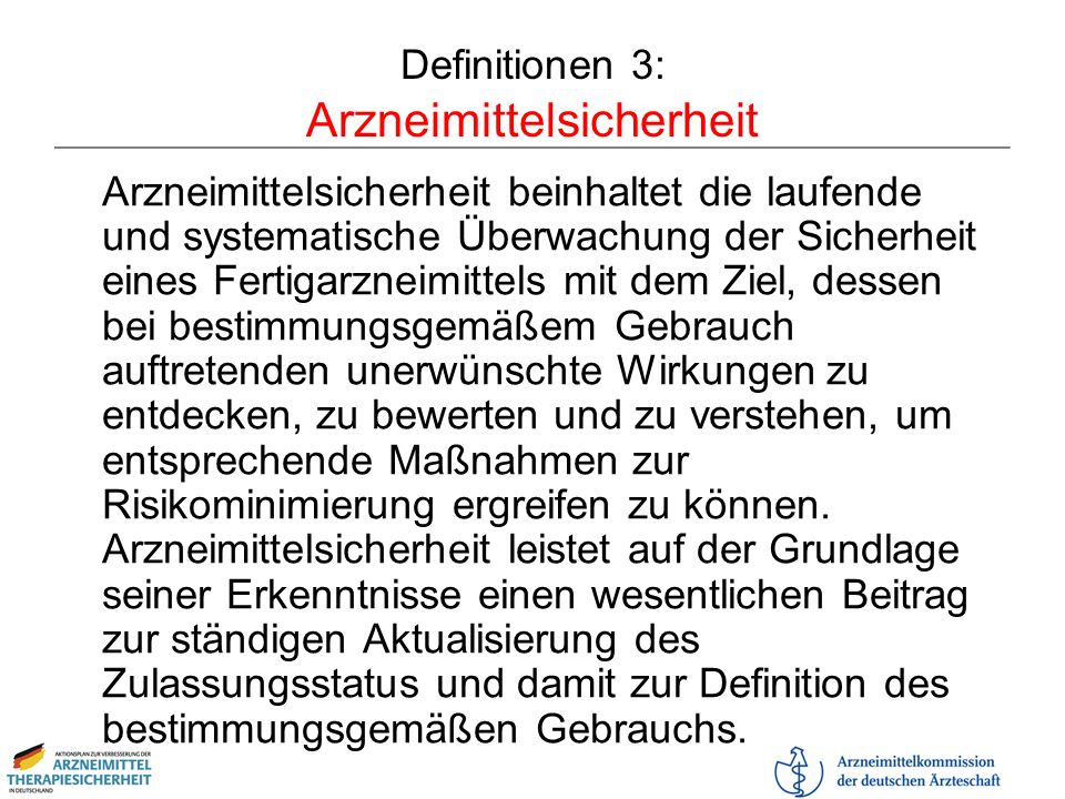 Definitionen 3: Arzneimittelsicherheit