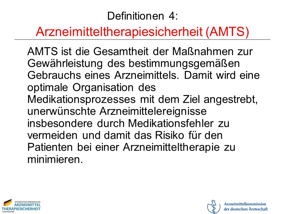 Definitionen 4: Arzneimitteltherapiesicherheit (AMTS)