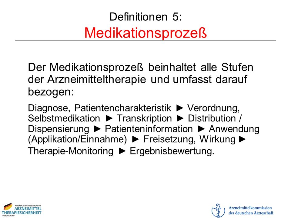 Definitionen 5: Medikationsprozeß