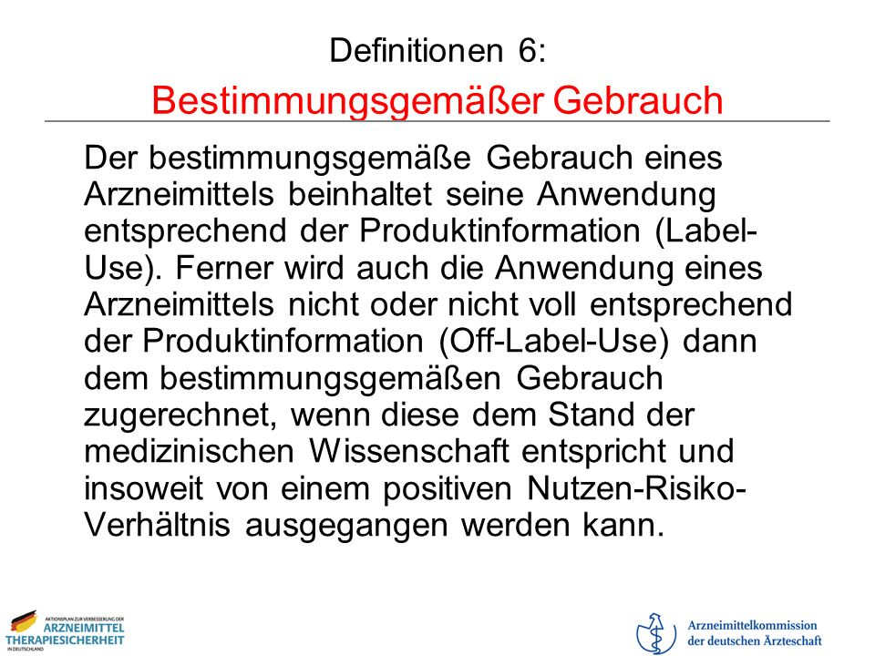 Definitionen 6: Bestimmungsgemäßer Gebrauch