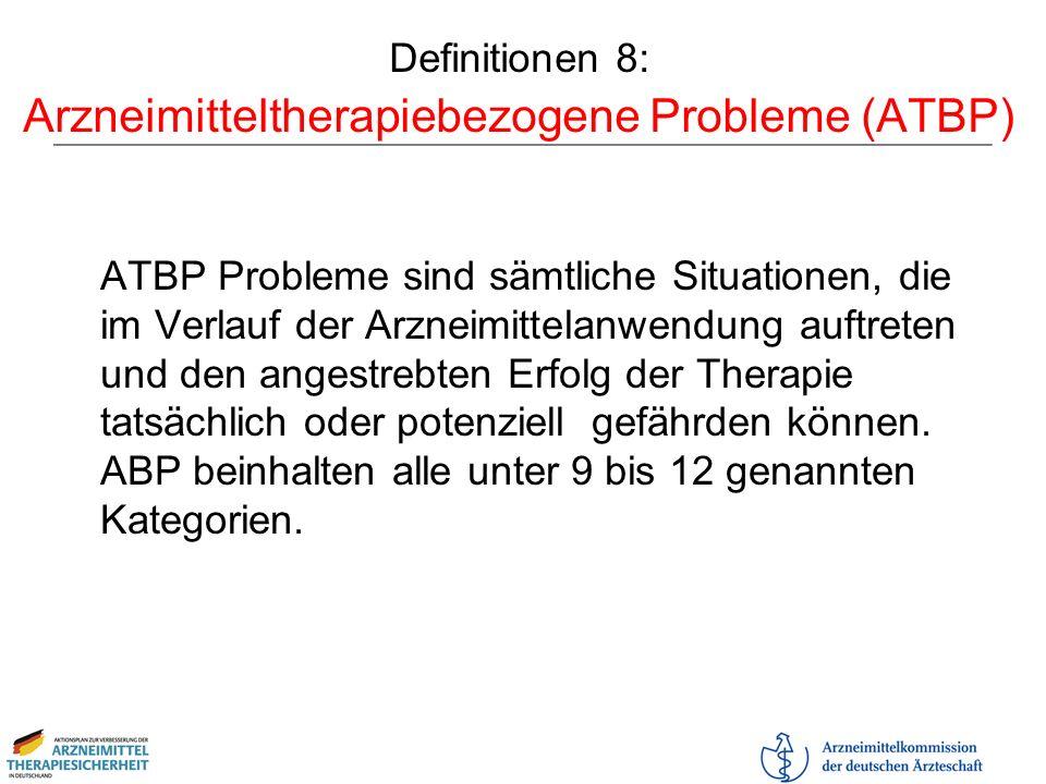 Definitionen 8: Arzneimitteltherapiebezogene Probleme (ATBP)