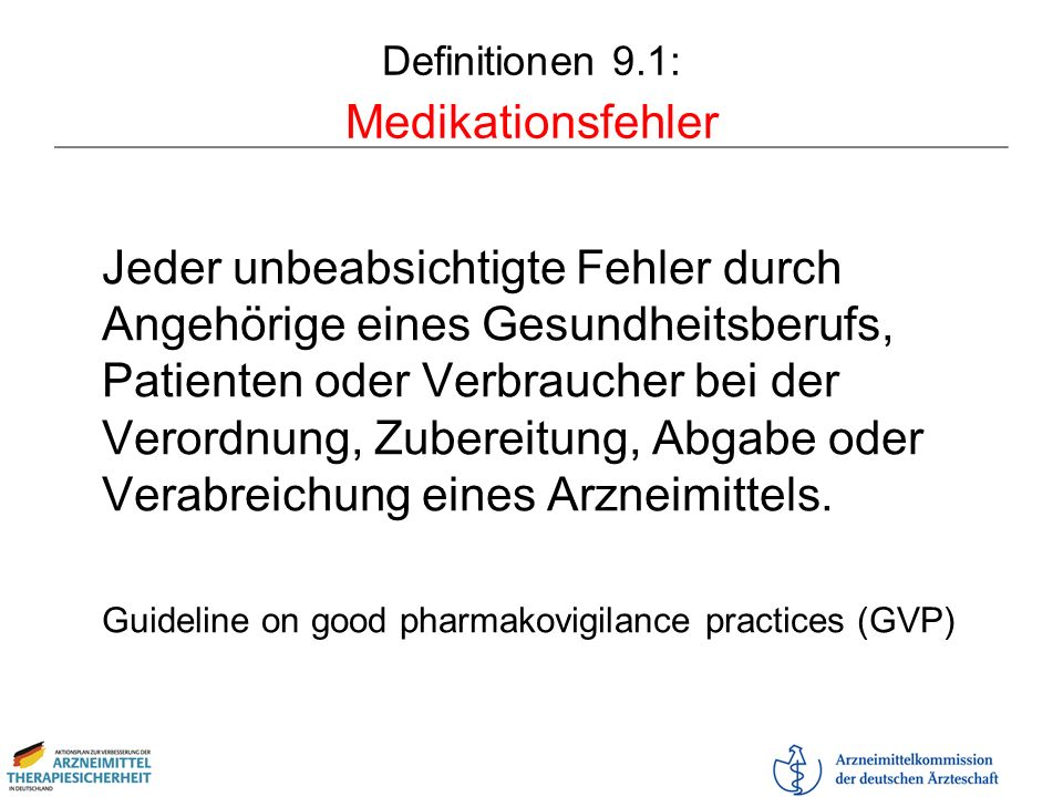 Definitionen 9.1: Medikationsfehler