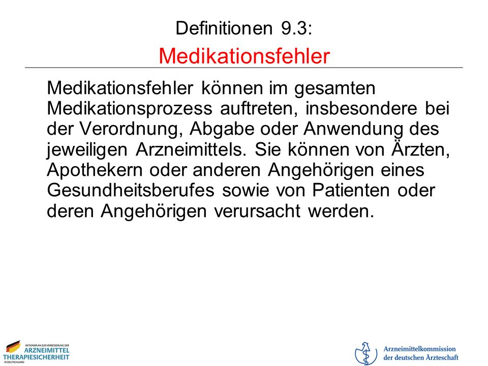 Definitionen 9.3: Medikationsfehler