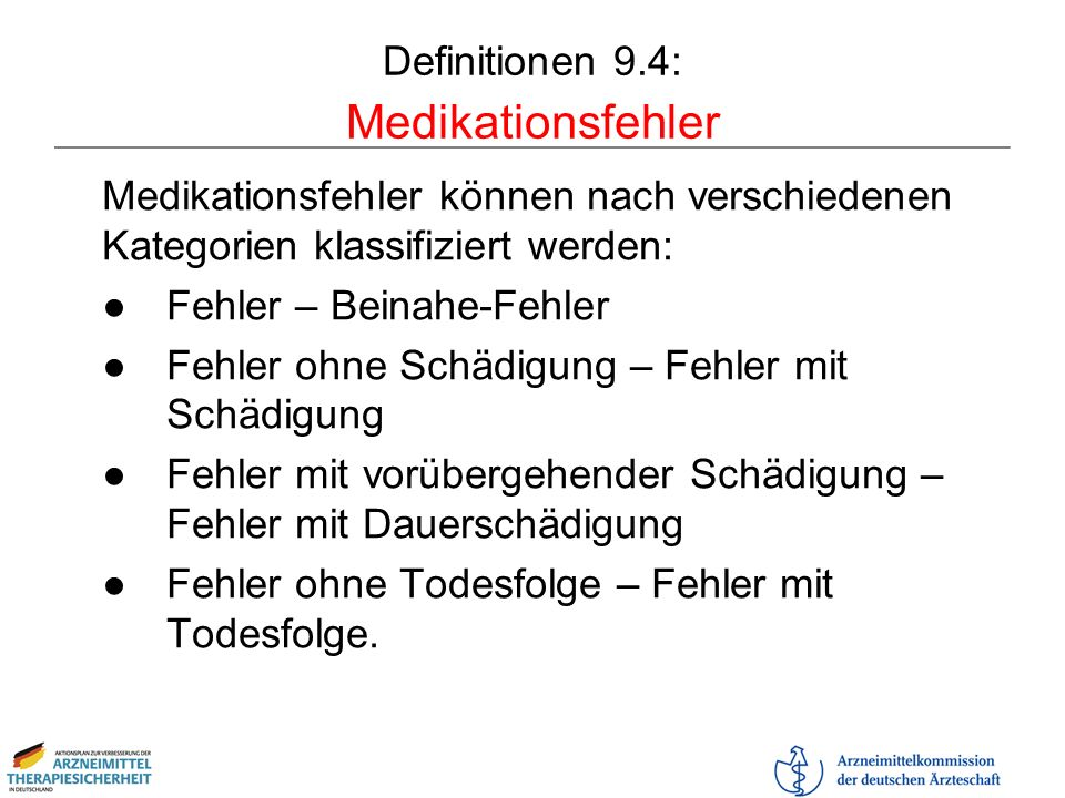 Definitionen 9.4: Medikationsfehler