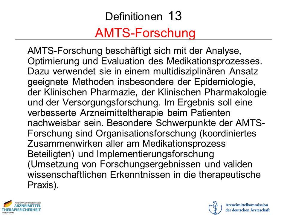 Definitionen 13 AMTS-Forschung