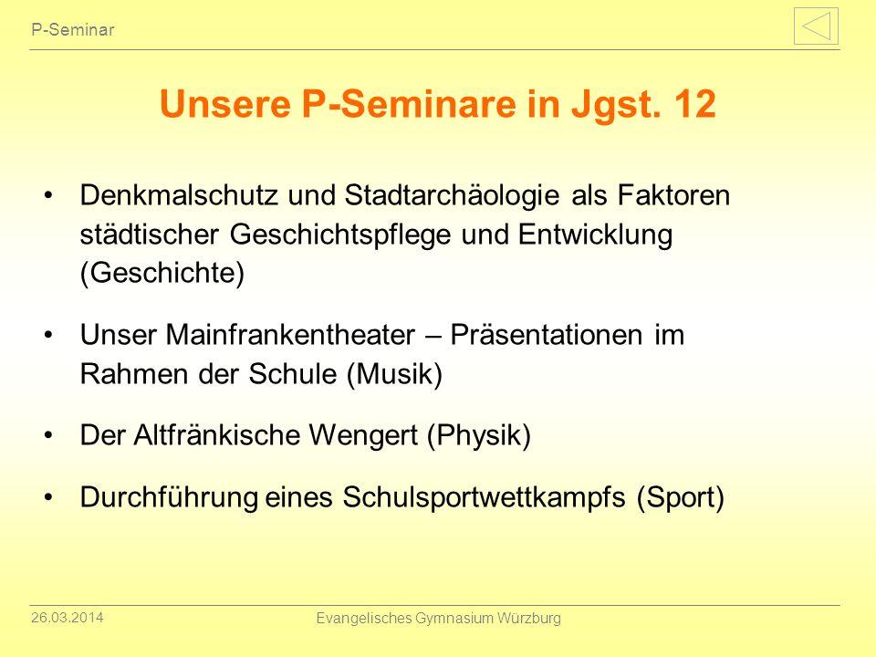 Unsere P-Seminare in Jgst. 12