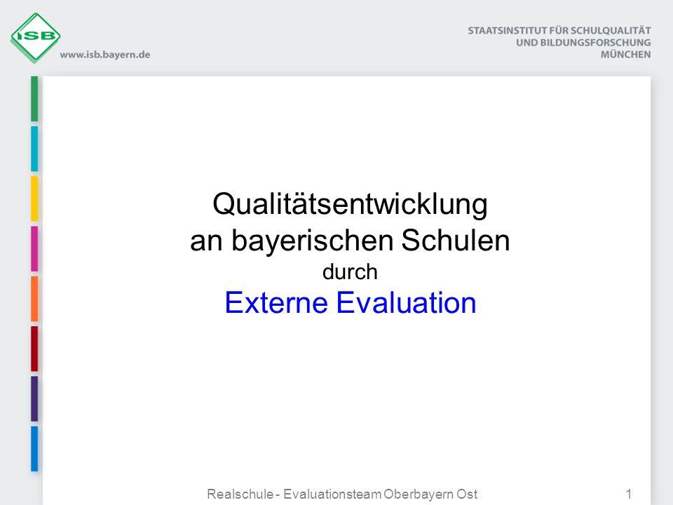 Qualitätsentwicklung an bayerischen Schulen durch Externe Evaluation