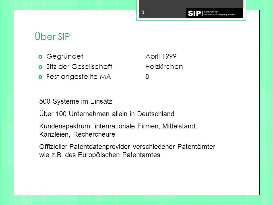 Über SIP Gegründet April 1999 Sitz der Gesellschaft Holzkirchen