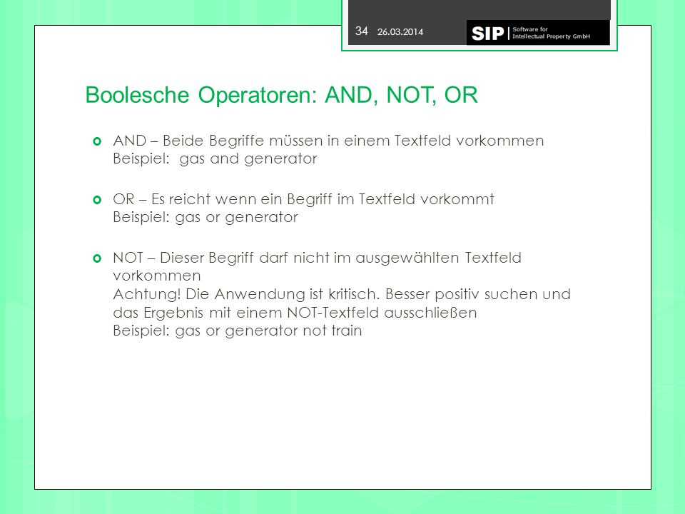 Boolesche Operatoren: AND, NOT, OR