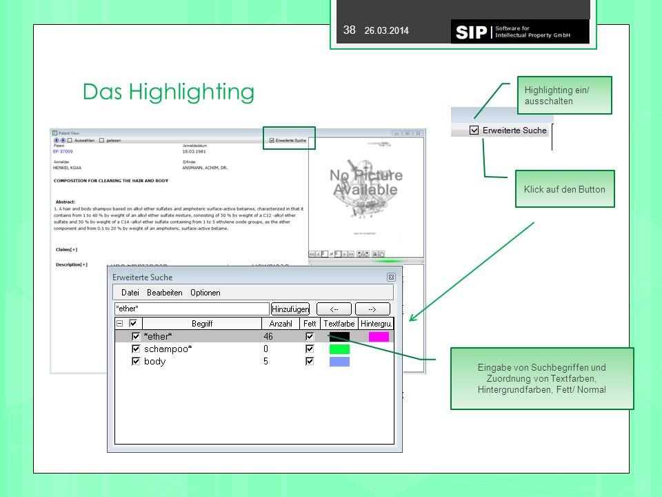 Das Highlighting Highlighting ein/ ausschalten Klick auf den Button