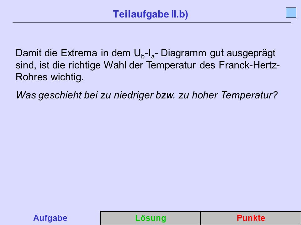 Was geschieht bei zu niedriger bzw. zu hoher Temperatur