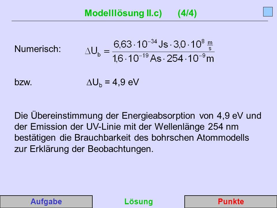 Modelllösung II.c) (4/4) Numerisch: bzw. ∆Ub = 4,9 eV