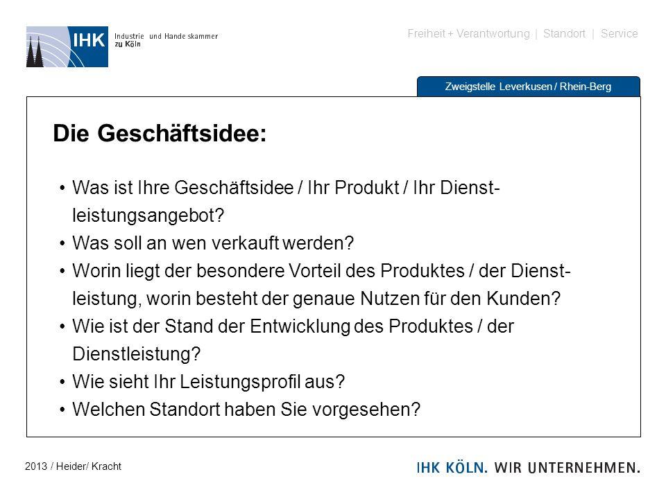Die Geschäftsidee: Was ist Ihre Geschäftsidee / Ihr Produkt / Ihr Dienst-leistungsangebot Was soll an wen verkauft werden