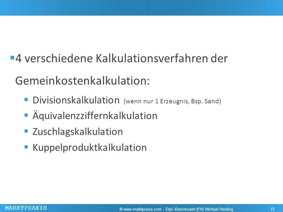 4 verschiedene Kalkulationsverfahren der Gemeinkostenkalkulation: