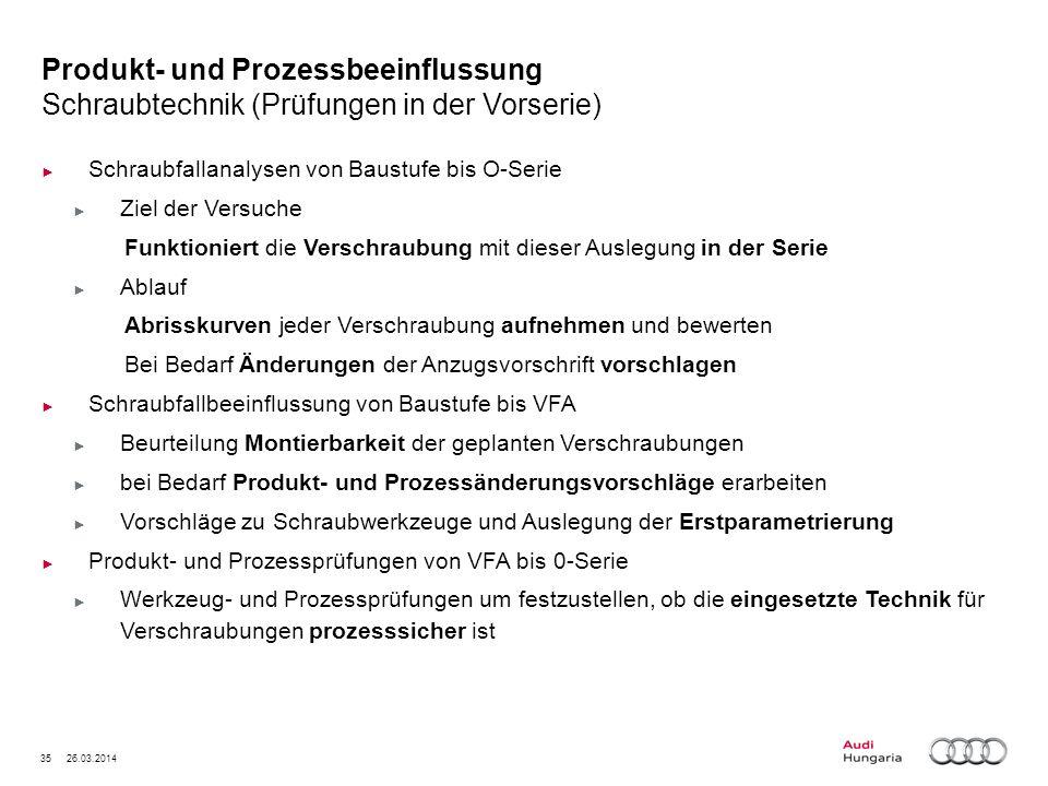 Produkt- und Prozessbeeinflussung Schraubtechnik (Prüfungen in der Vorserie)