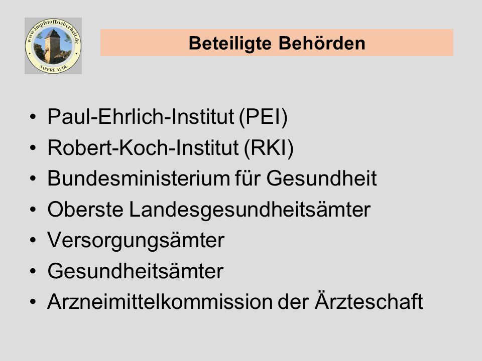 Paul-Ehrlich-Institut (PEI) Robert-Koch-Institut (RKI)