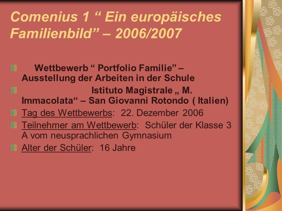 Comenius 1 Ein europäisches Familienbild – 2006/2007