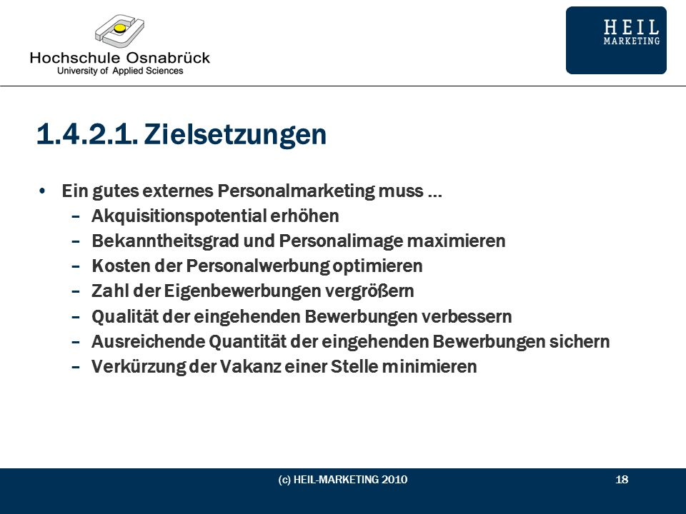 1.4.2.1. Zielsetzungen Ein gutes externes Personalmarketing muss ...