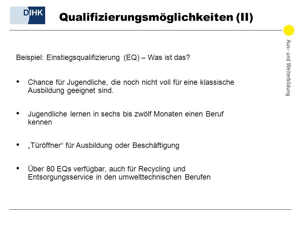 Qualifizierungsmöglichkeiten (II)