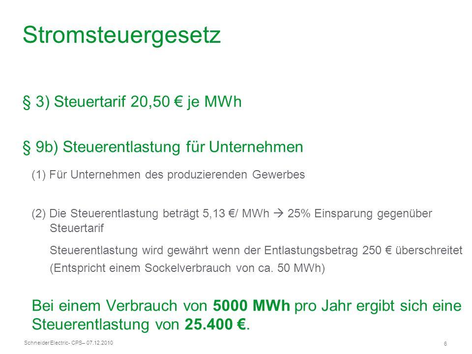 Stromsteuergesetz § 3) Steuertarif 20,50 € je MWh
