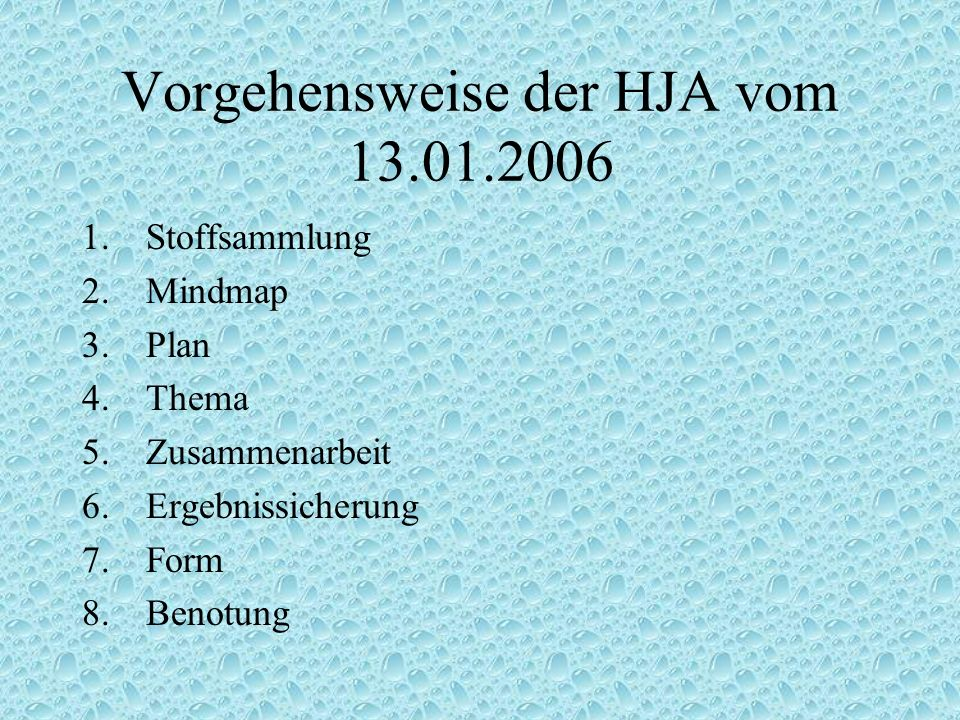 Vorgehensweise der HJA vom 13.01.2006