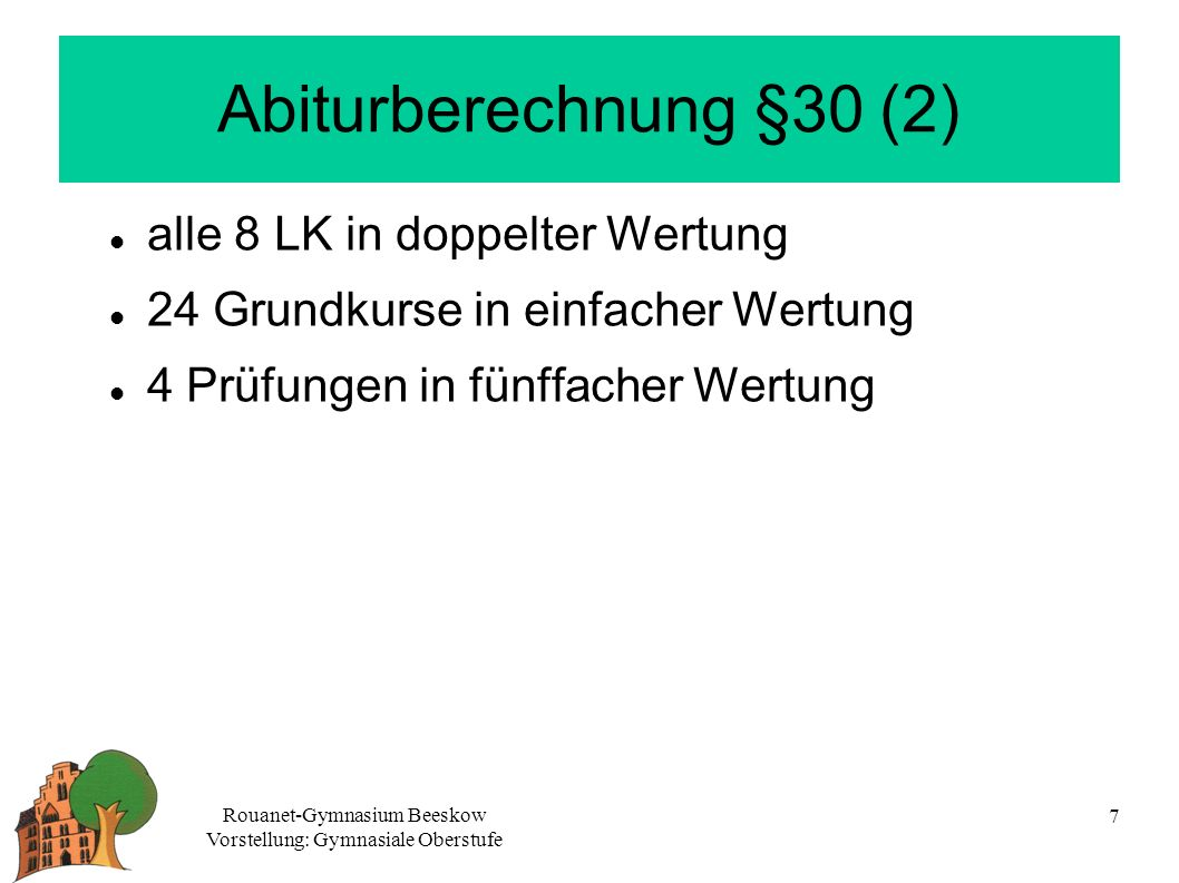 Abiturberechnung §30 (2) alle 8 LK in doppelter Wertung