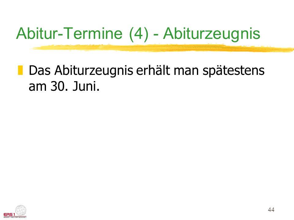 Abitur-Termine (4) - Abiturzeugnis
