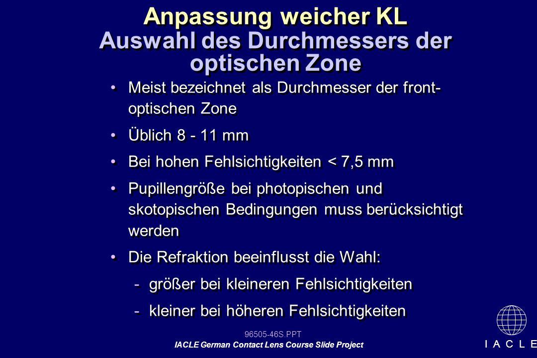 Auswahl des Durchmessers der optischen Zone