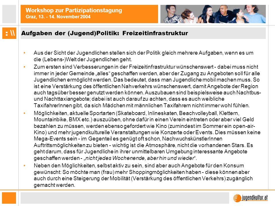 Aufgaben der (Jugend)Politik: Freizeitinfrastruktur