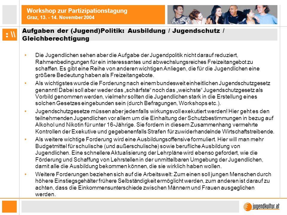 Aufgaben der (Jugend)Politik: Ausbildung / Jugendschutz / Gleichberechtigung