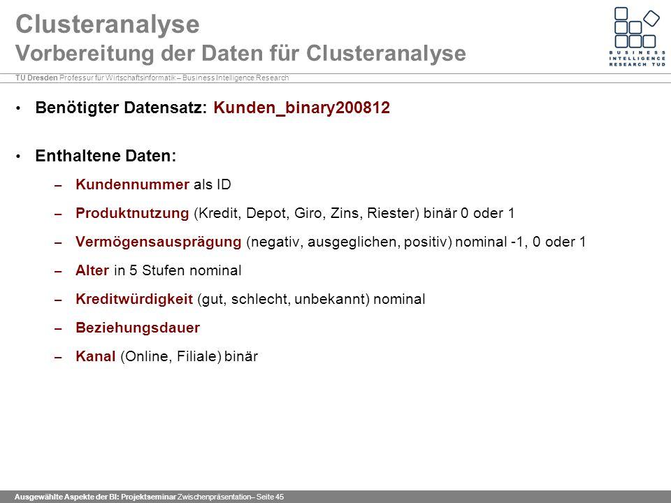 Clusteranalyse Vorbereitung der Daten für Clusteranalyse