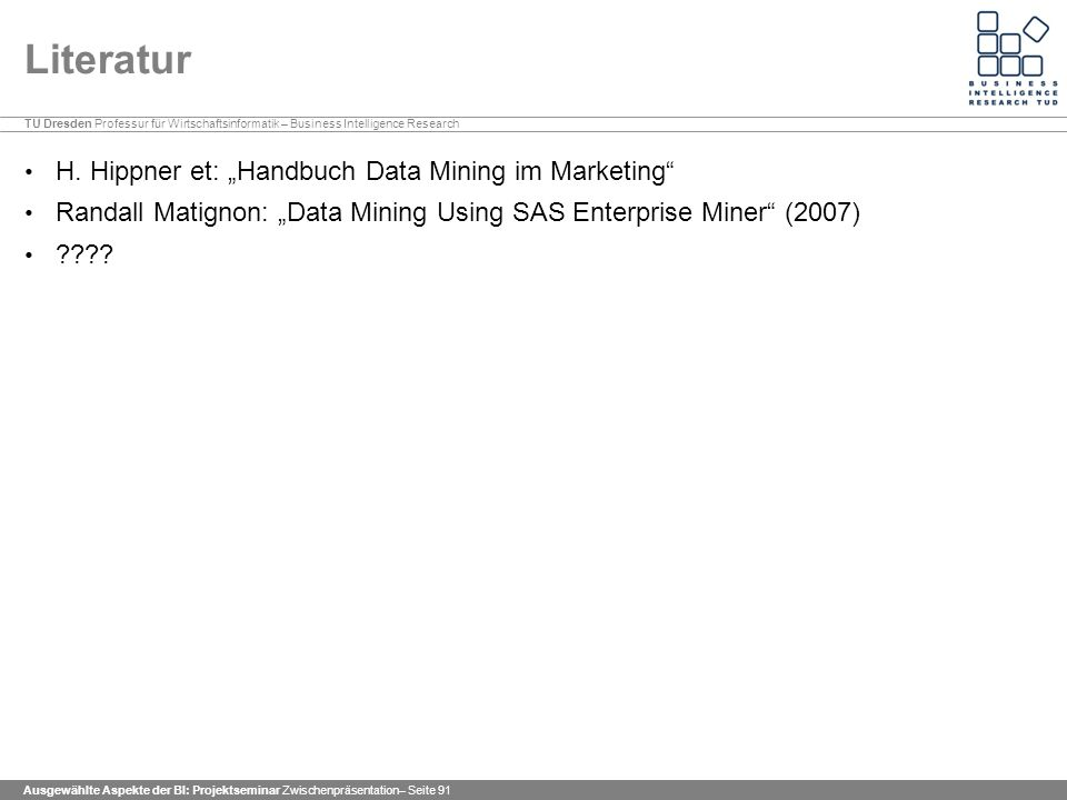 "Literatur H. Hippner et: ""Handbuch Data Mining im Marketing"