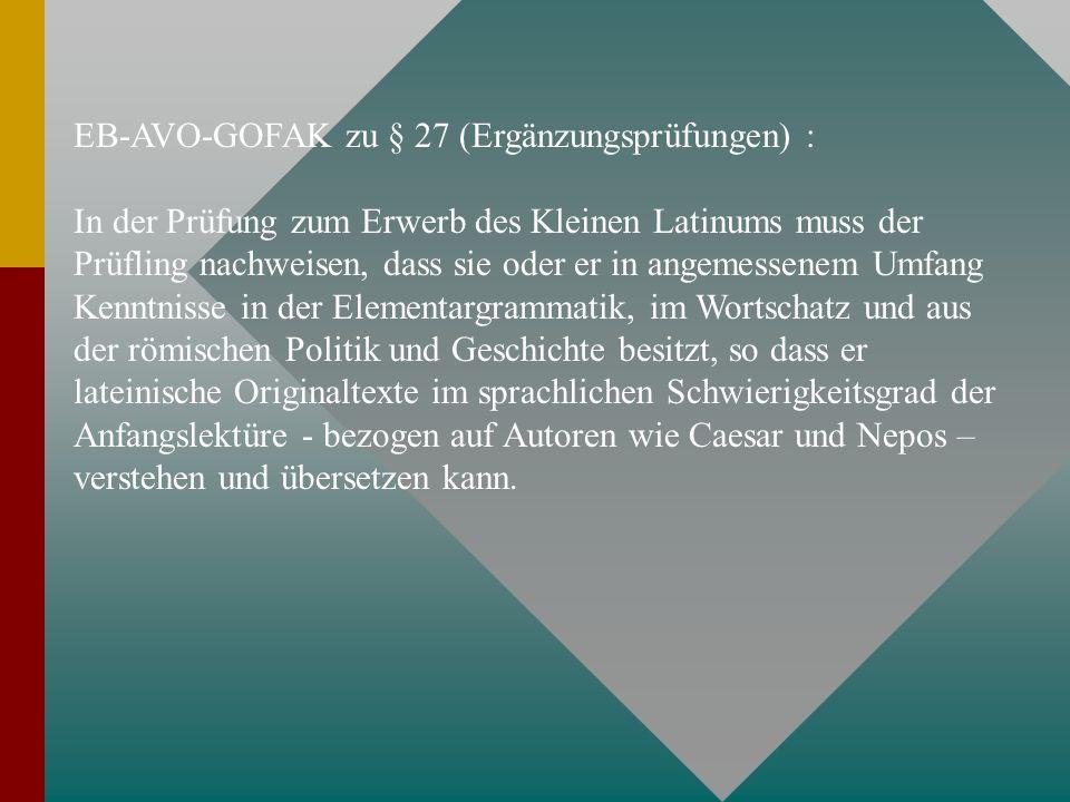 EB-AVO-GOFAK zu § 27 (Ergänzungsprüfungen) :