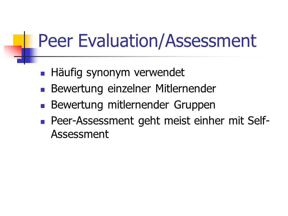 Peer Evaluation/Assessment