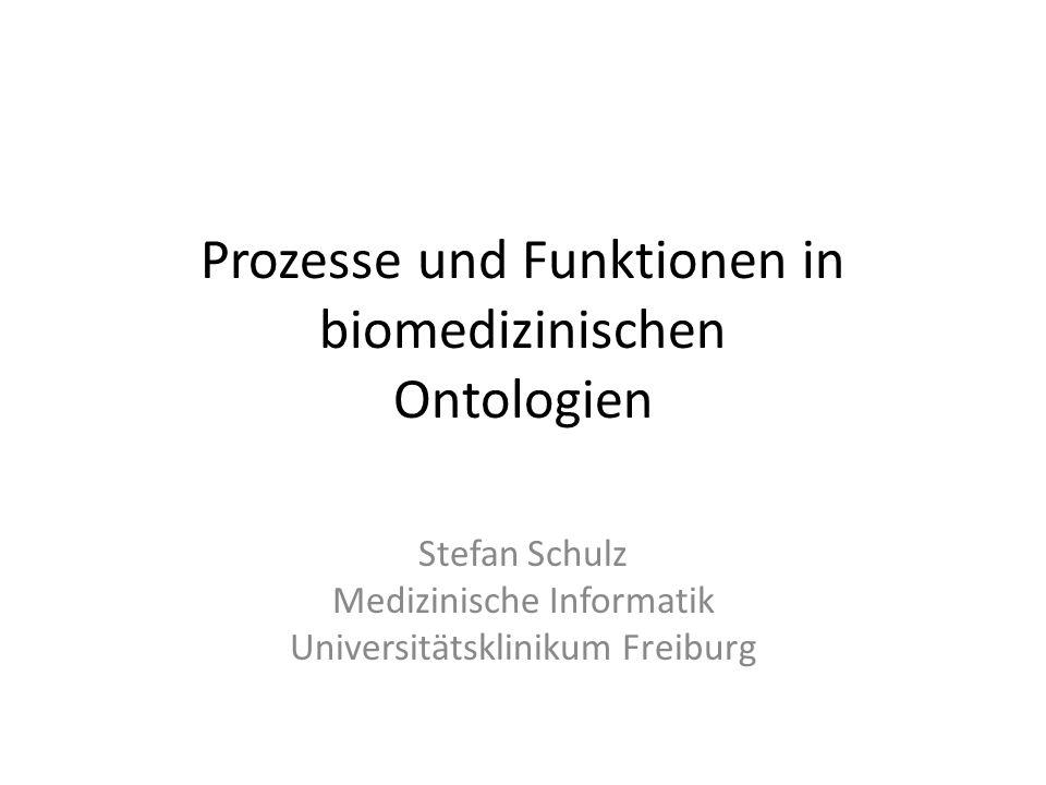 Prozesse und Funktionen in biomedizinischen Ontologien