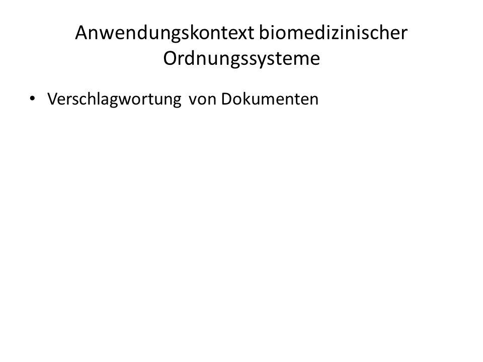 Anwendungskontext biomedizinischer Ordnungssysteme