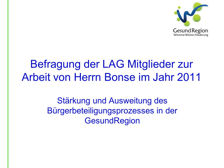 Befragung der LAG Mitglieder zur Arbeit von Herrn Bonse im Jahr 2011