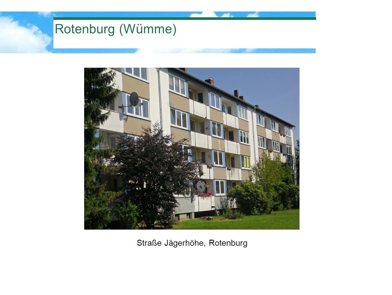 Straße Jägerhöhe, Rotenburg