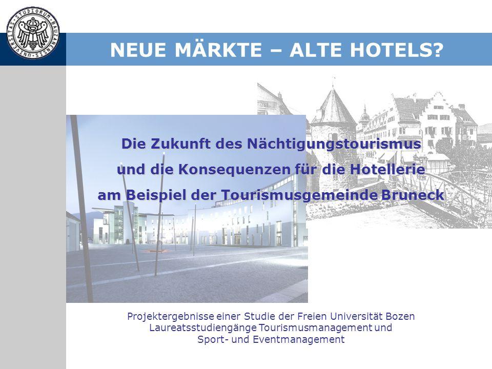 NEUE MÄRKTE – ALTE HOTELS