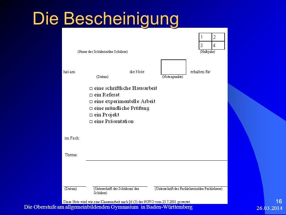 Die Bescheinigung Die Oberstufe am allgemeinbildenden Gymnasium in Baden-Württemberg 28.03.2017