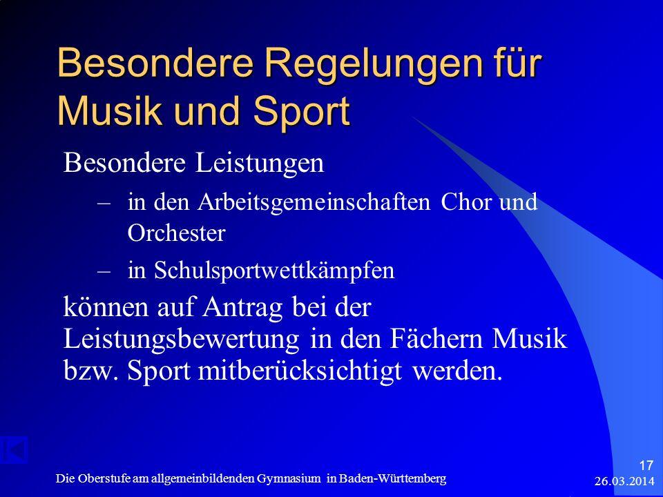 Besondere Regelungen für Musik und Sport