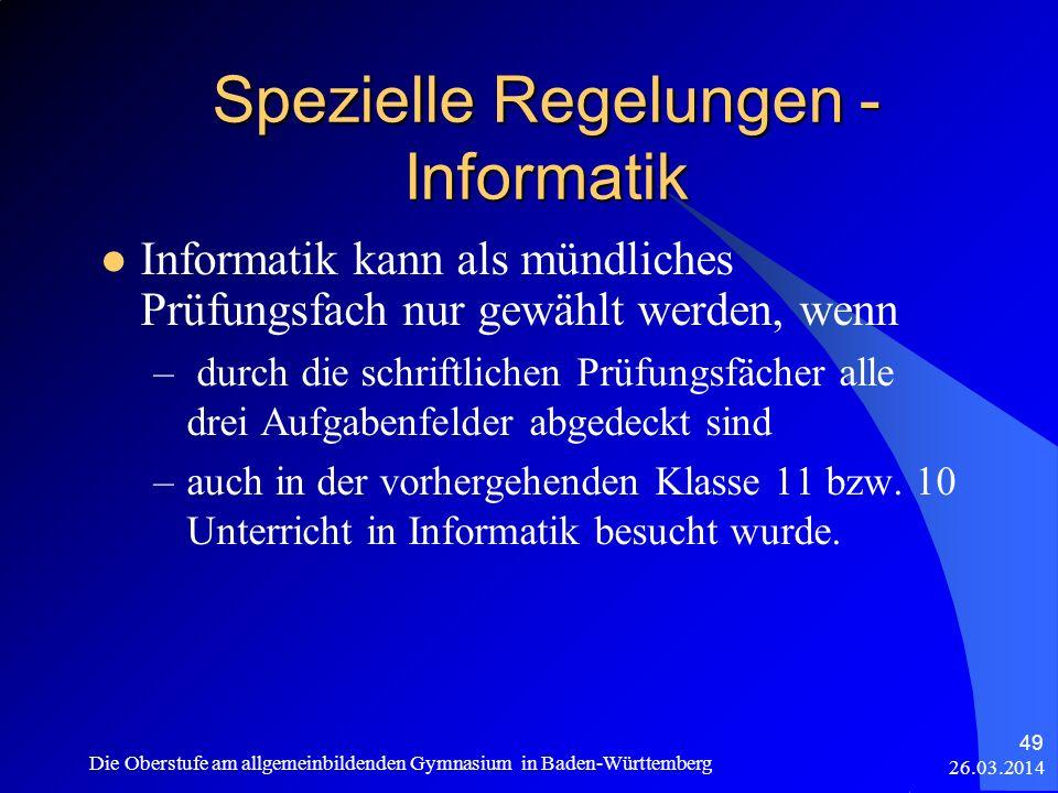 Spezielle Regelungen - Informatik