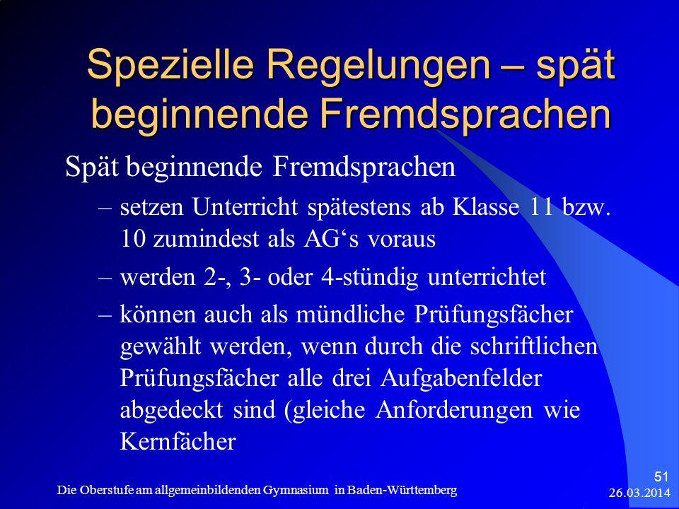 Spezielle Regelungen – spät beginnende Fremdsprachen