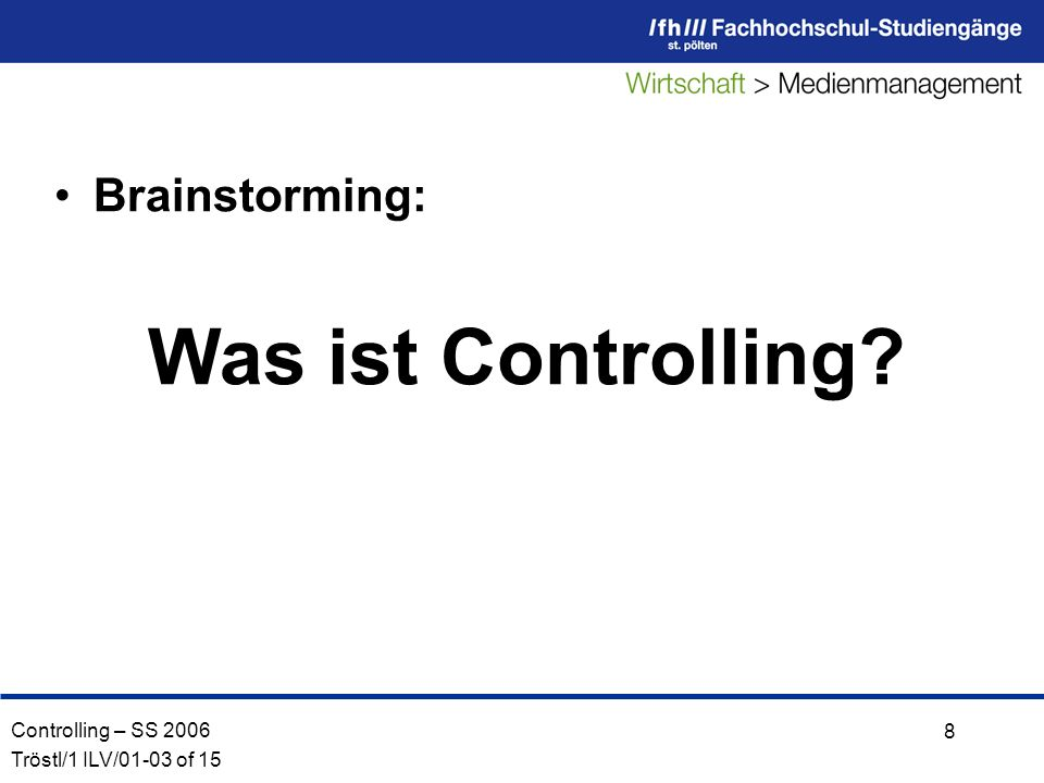 Brainstorming: Was ist Controlling