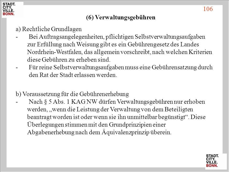 (6) Verwaltungsgebühren